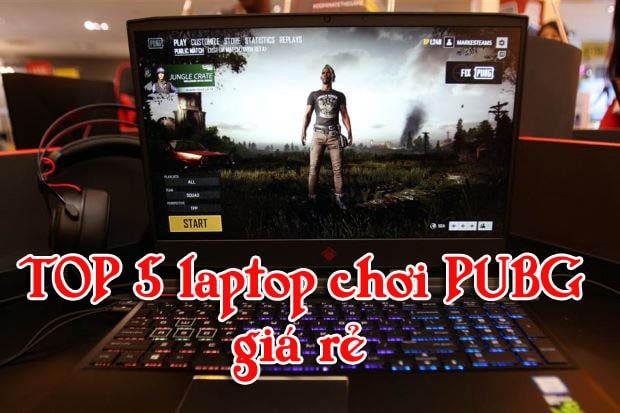 Top 5 máy tính xách tay cấu hình khủng chơi game PUBG mượt nhất hiện nay