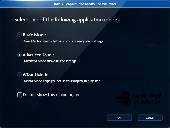 Advanced Mode là chế độ nâng cao trên Intel Graphics
